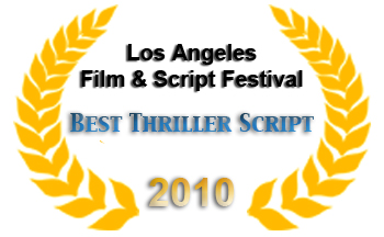 winner, los angeles film & script festival, best thriller script